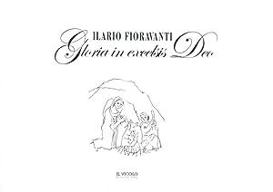 Ilario Fioravanti. Gloria in Excelsis Deo.