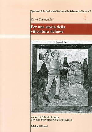 Per una Storia della Viticoltura Ticinese.: Castagnola Carlo