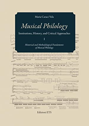 Musical Philology. Institutions, History and Critical.: Caraci Vela Maria