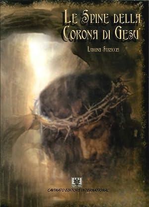 Le spine della corona di Gesù.: Straccia Luigina