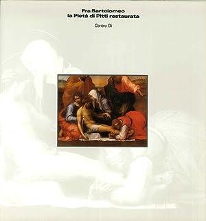 Fra Bartolomeo. La Pietà di Pitti restaurata.