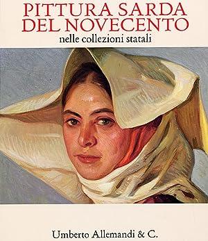 Pittura Sarda del Novecento nelle Collezioni Statali.