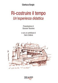 Ri-Costruire il Tempo. Un'esperienza didattica.: Burgio, Gianluca