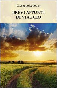 Brevi appunti di viaggio.: Ludovici, Giuseppe