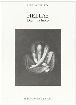 Hellas. Dramma lirico.: Shelley, Percy Bysshe