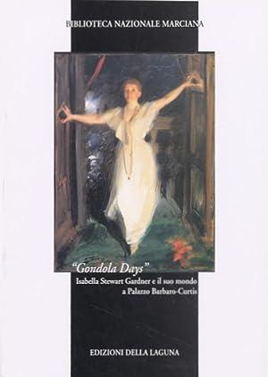 """Gondola days"". Isabella Stewart Gardner e il suo mondo a Palazzo Barbaro-Curtis."