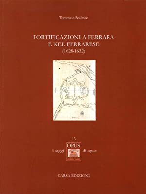 Fortificazioni a Ferrara e nel Ferrarese (1628-1632).: Scalesse, Tommaso