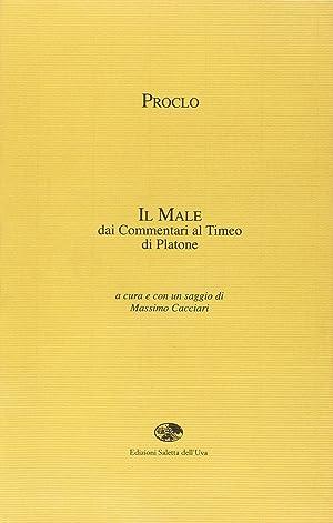 """Il """"male"""" dai commentari al Timeo di Platone.: Proclo"""
