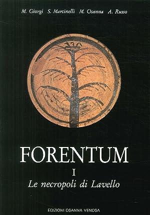 Forentum. Vol. 1: Le necropoli di Lavello.