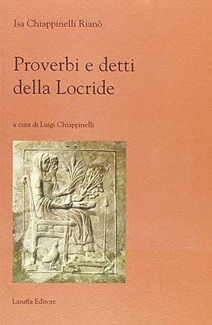 Proverbi della locride.: Chiappinelli Rianò, Isa