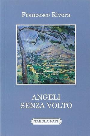 Angeli senza volto.: Rivera Francesco