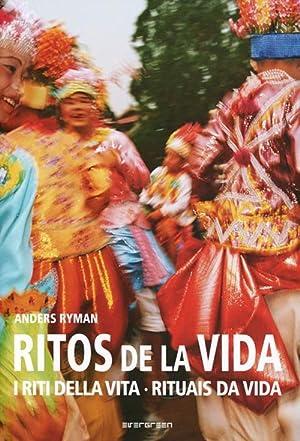 Rites of life. Ritos de Vida. Riti della Vita.: Ryman, Anders