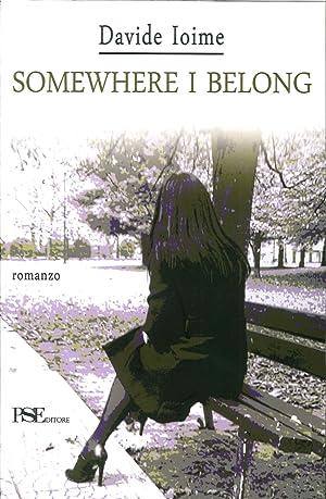 Somewhere i Belong.: Ioime Davide