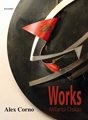 Alex Corno. Works Milano-Dallas.: Westgard Vogel, Cheryl Pagani, Luca