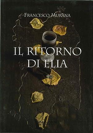 Il Ritorno di Elia.: Murana Francesco