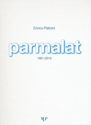 Parmalat 1961-2015.: Patroni Enrico