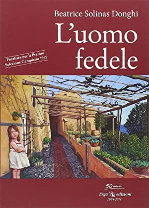 L'uomo fedele.: Solinas Donghi, Beatrice