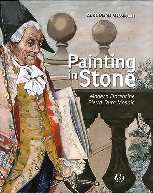"Painting in Stone. Modern Florentine ""Pietra Dura"" Mosaic.: Massinelli, Annamaria"