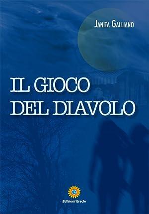 Il gioco del Diavolo.: Galliano Janita