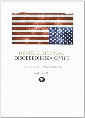 Disobbedienza civile.: Thoreau, Henry D