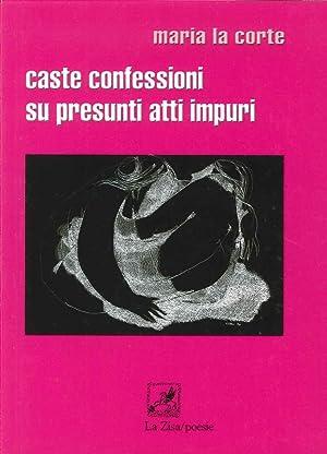 Caste confessioni su presunti atti impuri.: La Corte, Maria