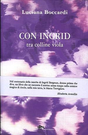 Con Ingrid tra Colline Viola.: Boccardi Luciana