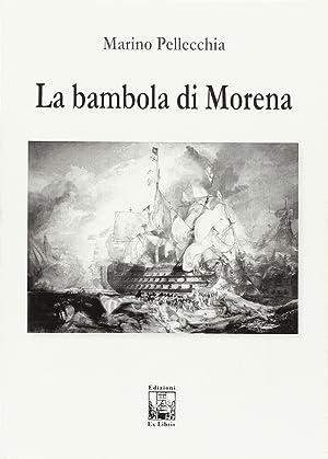 La bambola di Morena.: Pellecchia Marino