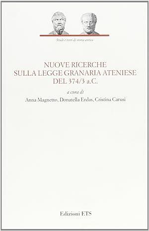 Nuove ricerche sulla legge granaria ateniese del 374/3 a.c.
