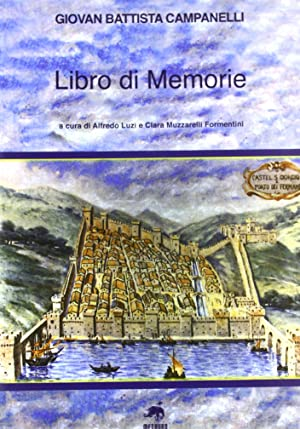 Libro di memorie.: Campanelli, G Battista