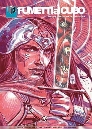 Fumetti al Cubo. Fantasy, Fantascienza, Fantastico. Rivista Quadrimestrale di Fumetti. Anno 7numero...