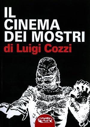 Il Cinema dei Mostri dagli Anni Trenta agli Anni Cinquanta.: 0