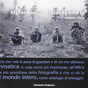Afganistan, venticinque anni fa.: D'Elia, Tommaso