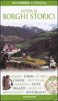 Guida ai borghi storici.: D'Alessio, Ornella