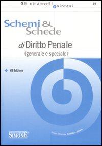 Schemi & schede di diritto penale (generale e speciale).
