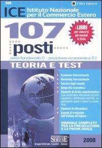 ICE Istituto Nazionale Per il Commercio Estero. 107 Posti Area Funzionale Cposizione Economica C1. ...