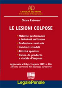Le Lesioni Colpose.: Padovani, Chiara