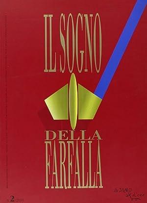 Il Sogno della Farfalla (2010). Vol. 2.