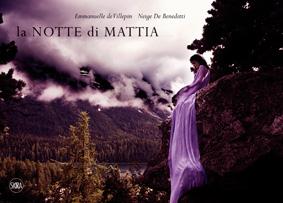 La Notte di Mattia.: Villepin, Emmanuelle de De Benedetti, Neige