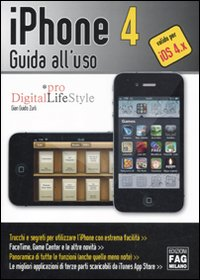 IPhone 4. Guida all'uso.: Zurli, G Guido
