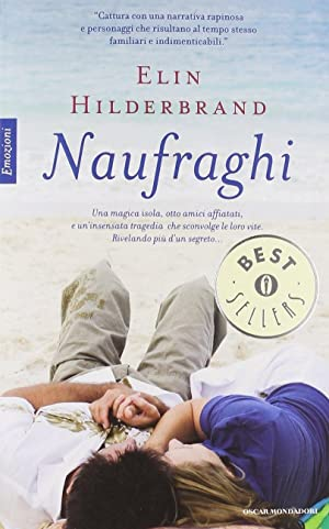 Naufraghi.: Hilderbrand, Elin