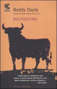Bullfighting.: Doyle, Roddy