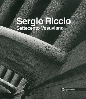 Sergio Riccio. Settecento Vesuviano.: Riccio, Sergio