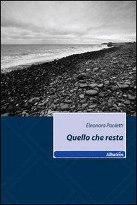 Quello che resta.: Paoletti, Eleonora