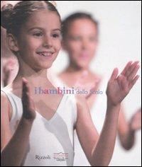 I bambini della Scala.: Webber, Agnes Roitberg, Nora