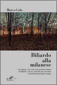 Biliardo alla milanese.: Cefis, Marco