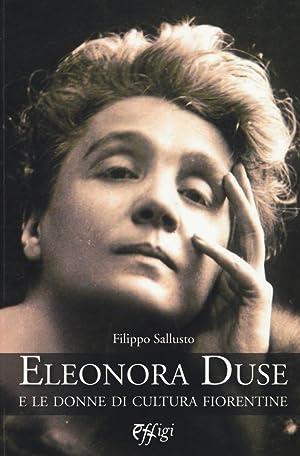 Eleonora Duse e le donne di cultura fiorentine.: Sallusto Filippo