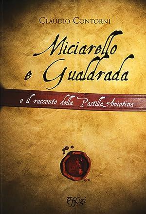 Miciarello e Gualdrada e il Racconto della Postilla Amiatina.: Contorni claudio
