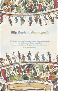 Dita mignole.: Florian, Filip