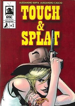 Touch & Splat. Il Fumetto.: Buffa, Alessandro Cascio, Alessandro