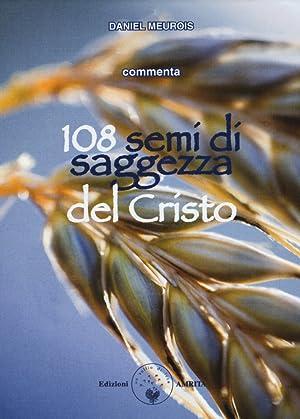 108 semi di saggezza del Cristo. Con carte.: Meurois-Givaudan Daniel
